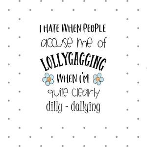 Lollygagging Adult Saying die cut or laptop sticker - The Planner's World