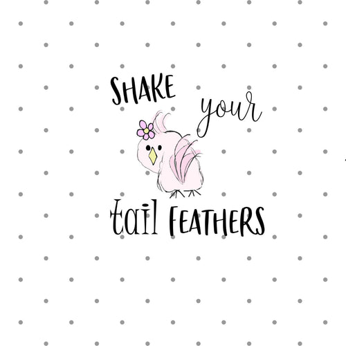 Shake your tail feathers pun Diecut - The Planner's World