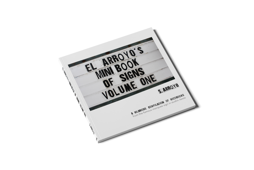 El Arroyo's Mini Book Volume One