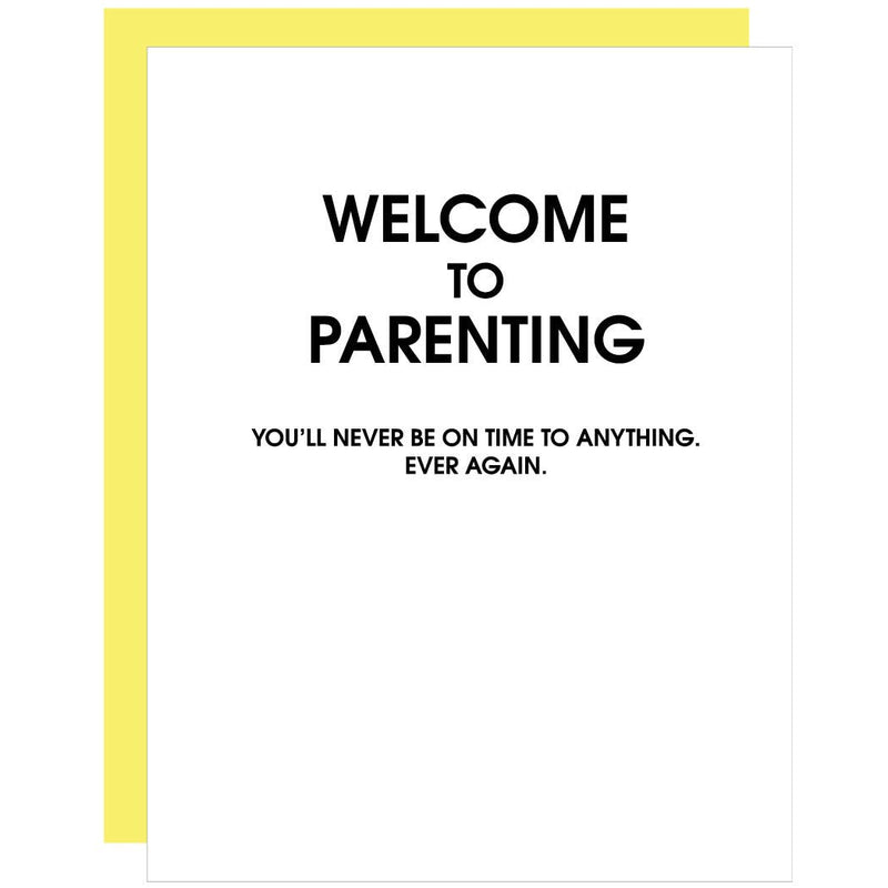 Welcome To Parenting - Greeting Card
