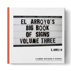 El Arroyo's Big Book Volume Three
