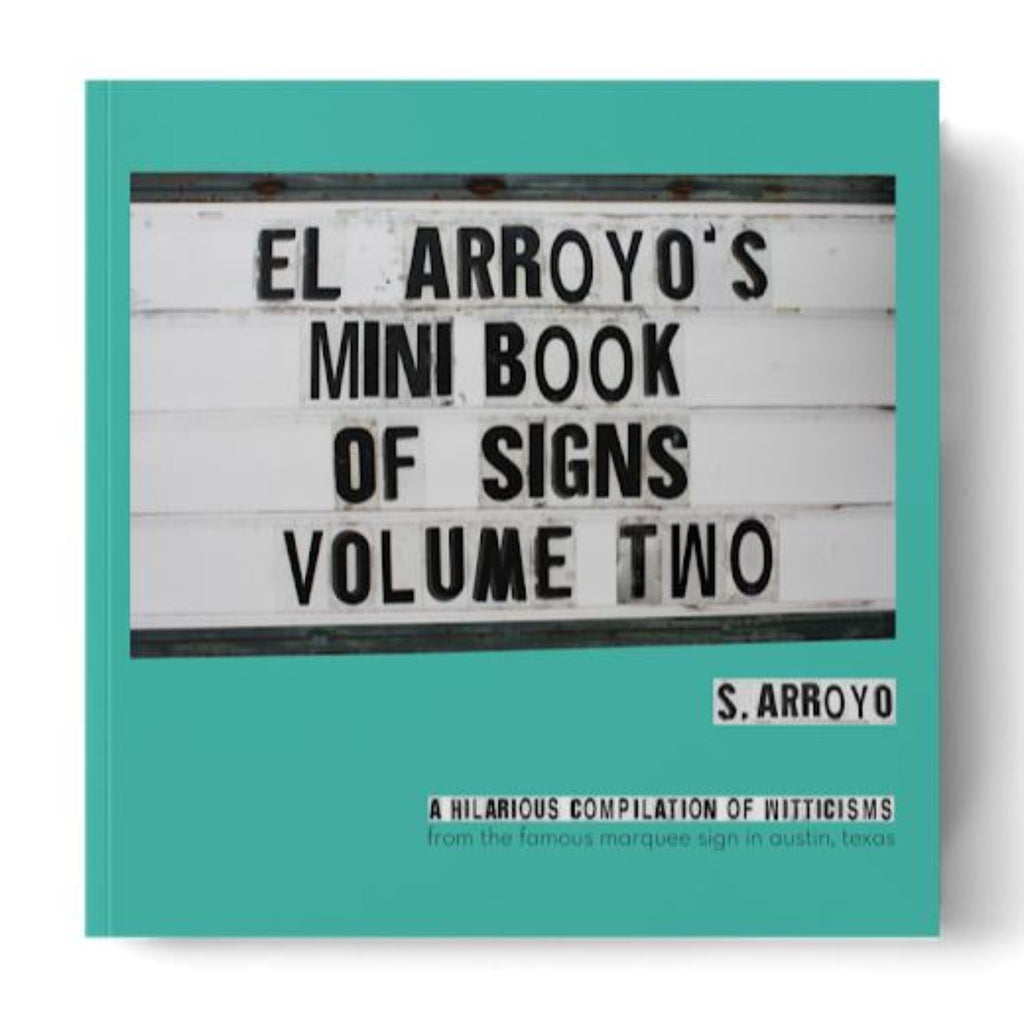 El Arroyo's Mini Book Volume Two