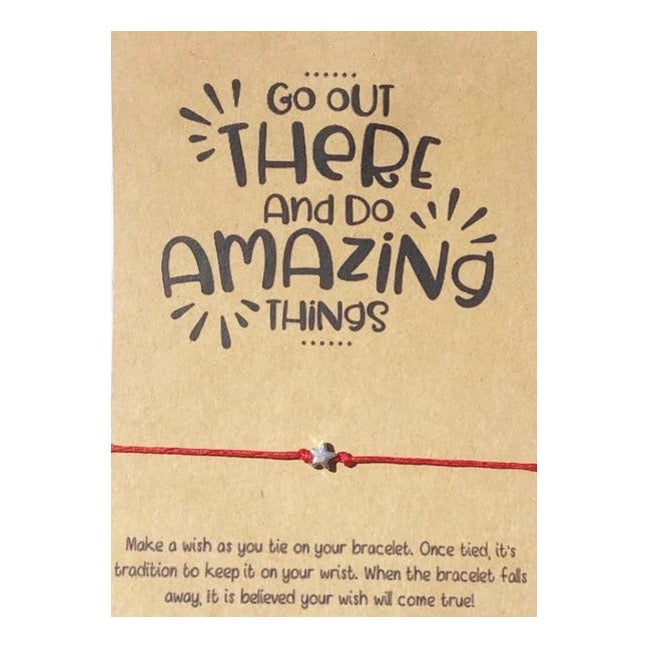 Go Out There And Do Amazing Things Wish Card and Bracelet