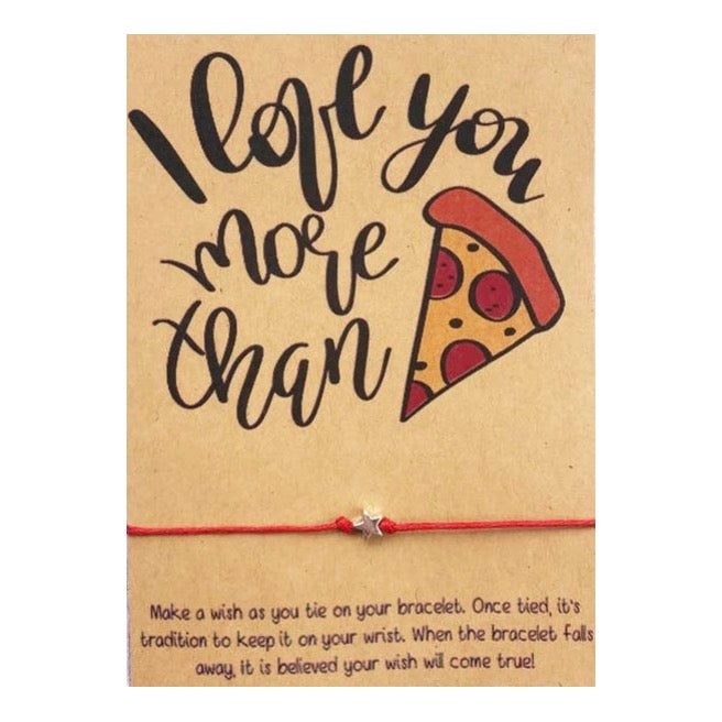 I Love You More Than Pizza Wish Card and Bracelet
