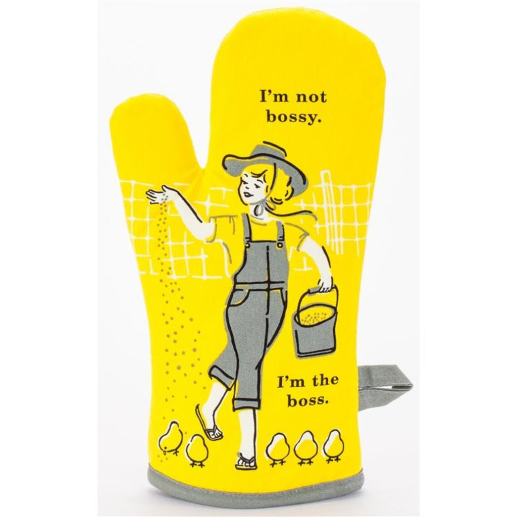 I'm Not Bossy. I'm the Boss. Oven Mitt