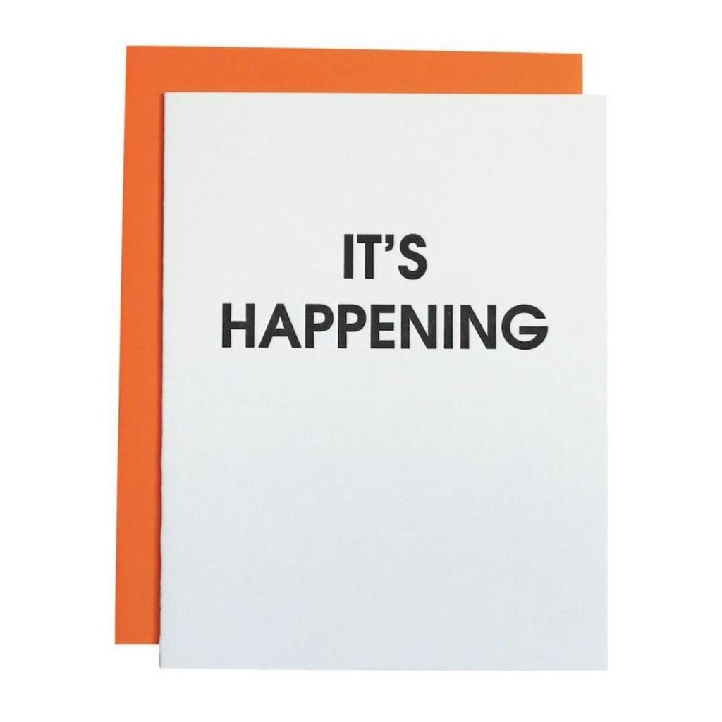 It's Happening Greeting Card