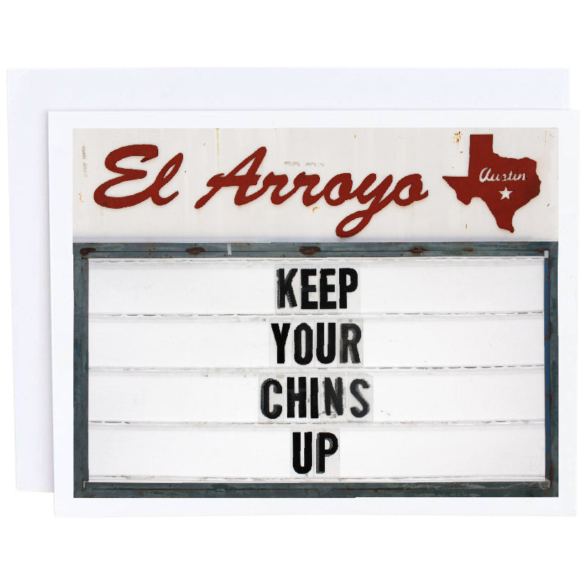 El Arroyo Card- Keep Your Chins Up