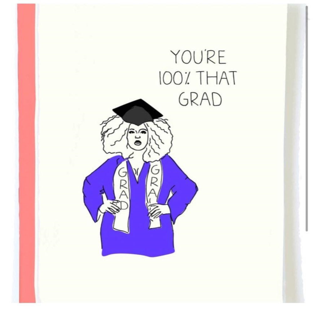 Lizzo Graduation You're 100% That Grad Greeting Card