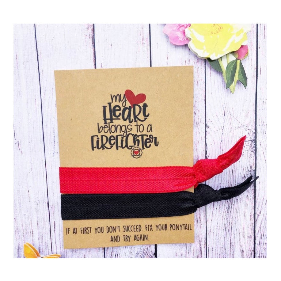 My Heart Belongs To A Firefighter Hair Tie Set Wish Card
