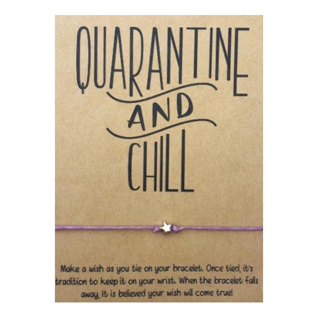 Quarantine and Chill Wish Card and Bracelet