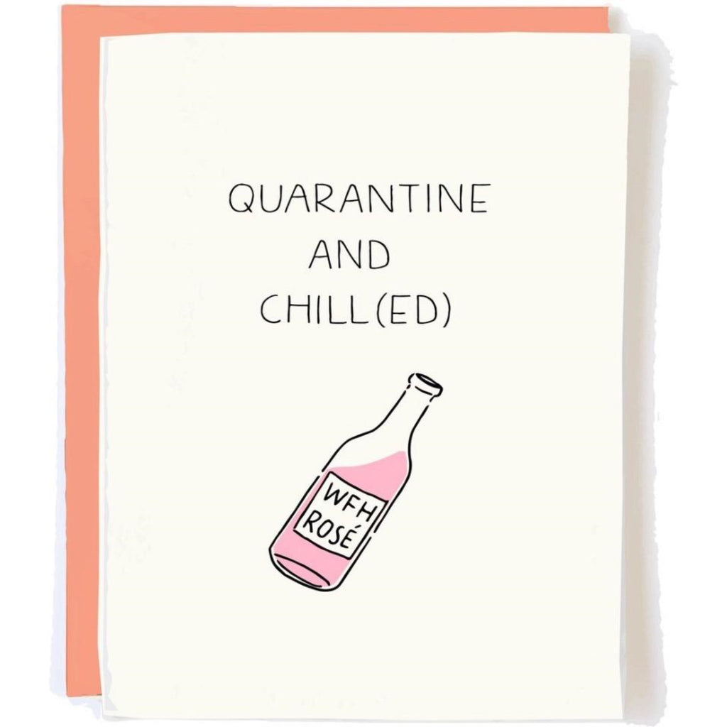 Quarantine and Chill - Greeting Card