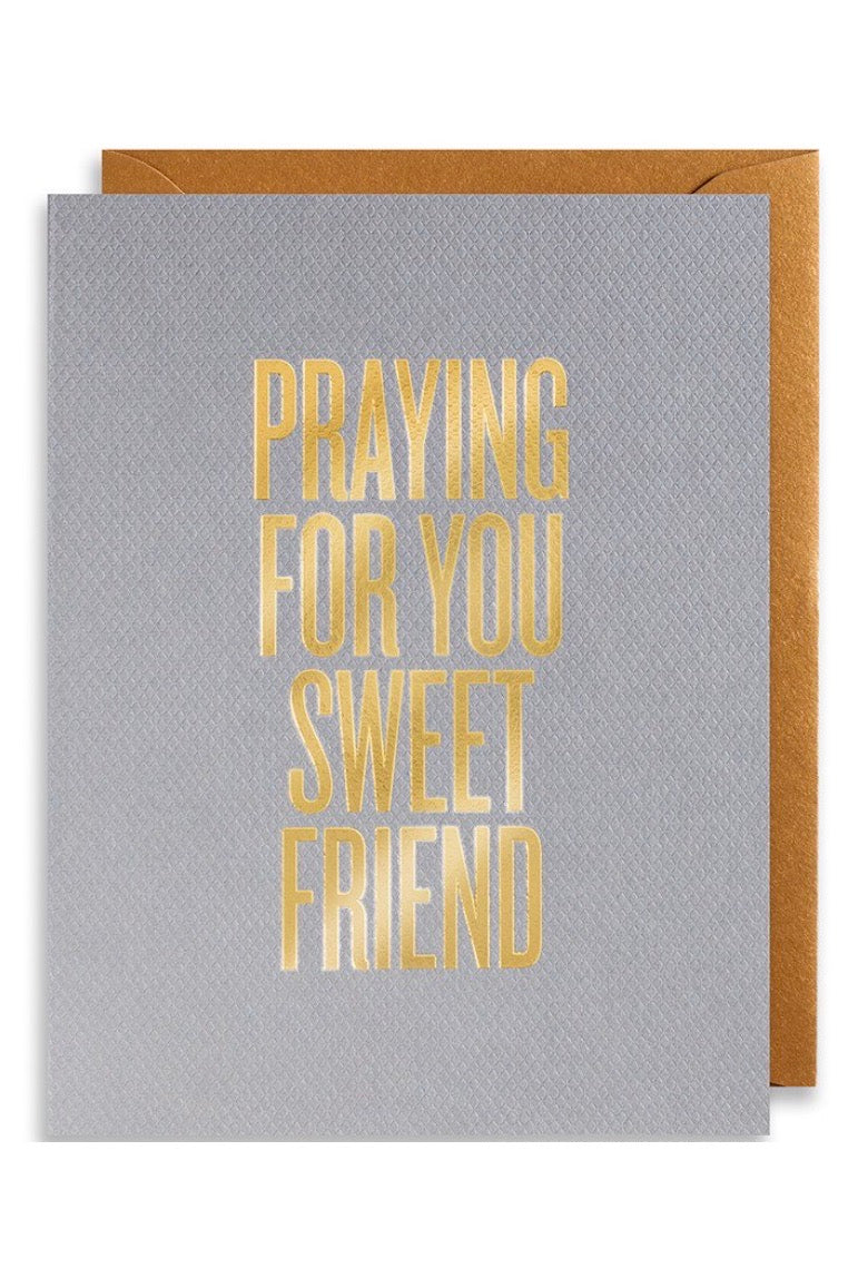 Praying For You Sweet Friend Greeting Card