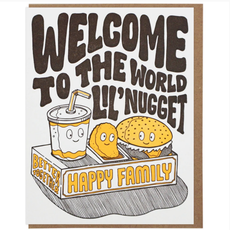 Welcome Lil' Nugget - Greeting Card