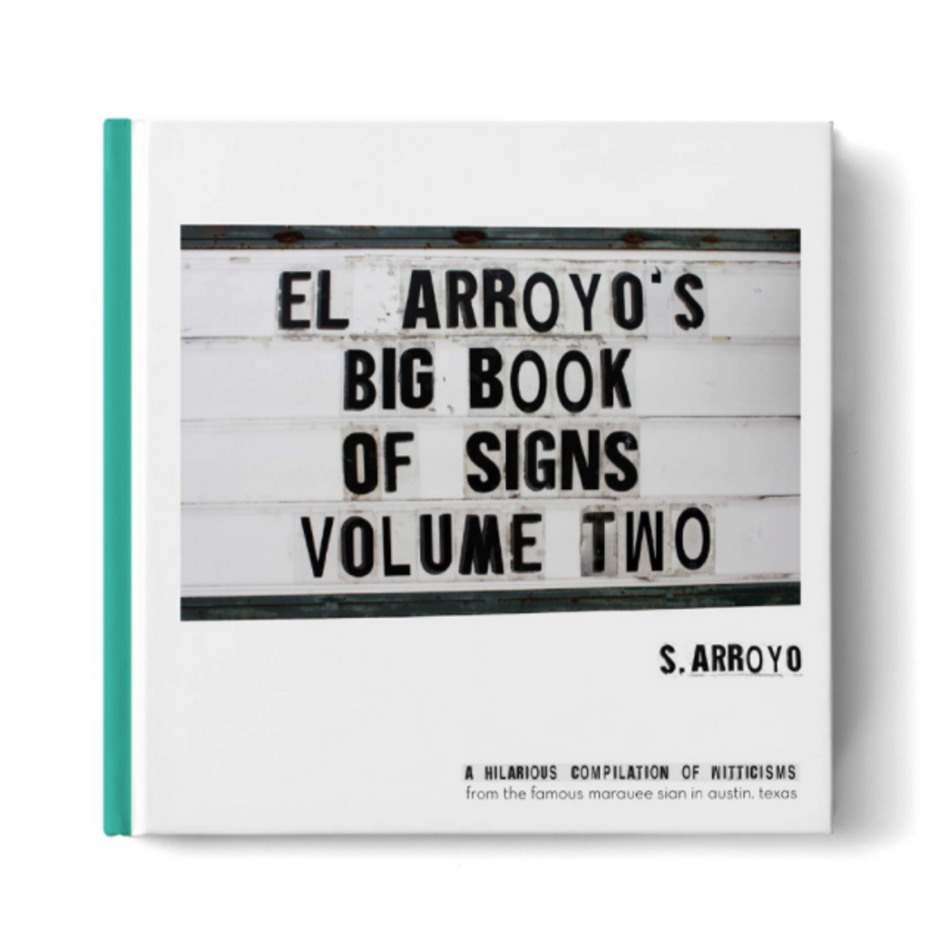 El Arroyo Big Book of Signs Vol 2
