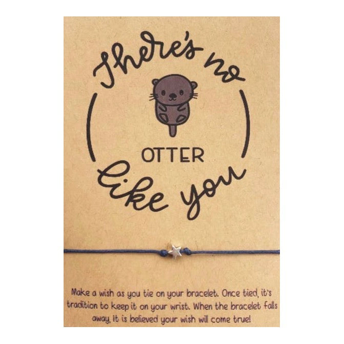 There's No Other Otter Like You Wish Card and Bracelet