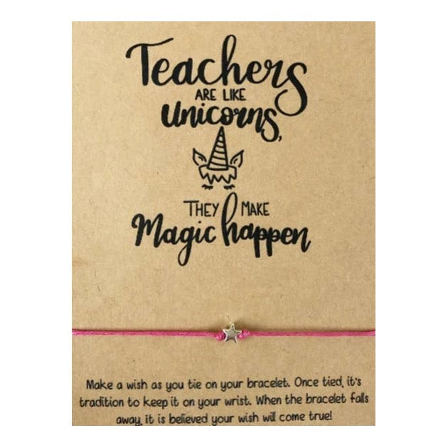 Teachers are Like Unicorns, They Make Magic Happen Wish Card and Bracelet
