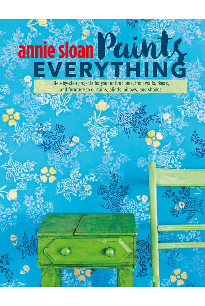 Annie Sloan® Paints Everything Book
