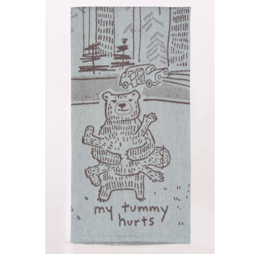 My Tummy Hurts Dish Towel