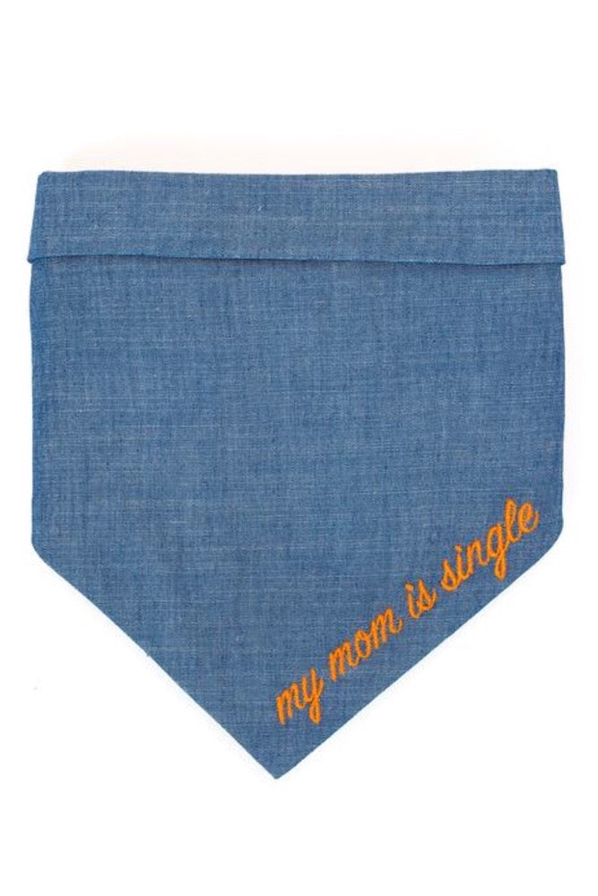 Dog Handkerchief Chambray: My Mom Is Single