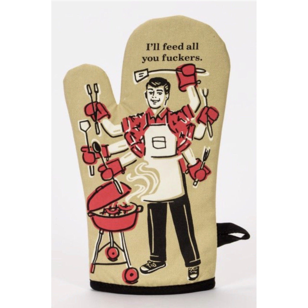 Feed All You F*ckers Oven Mitt