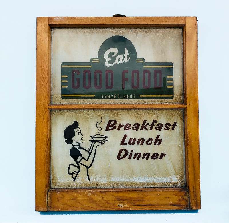 Eat Good Food Hand Painted Antique Window