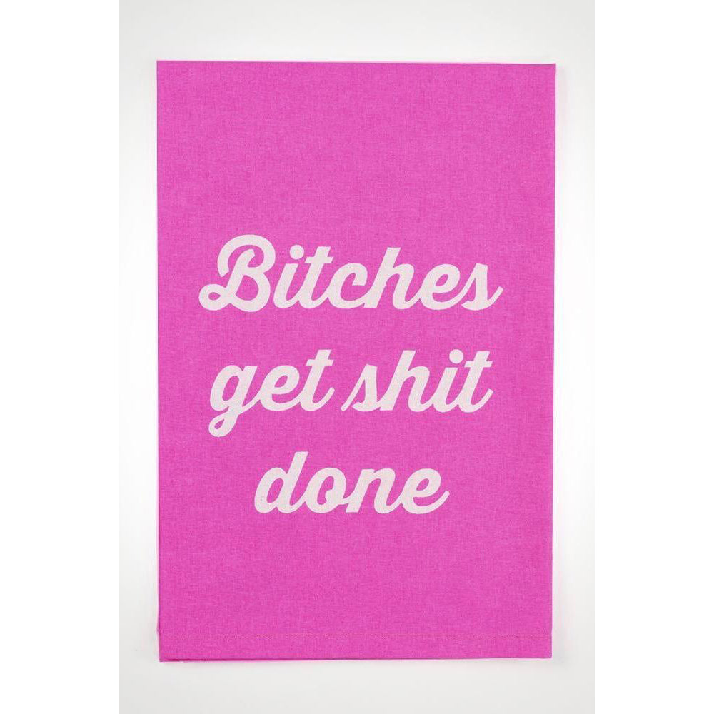 B*tches get Sh*t done pink Lg towel