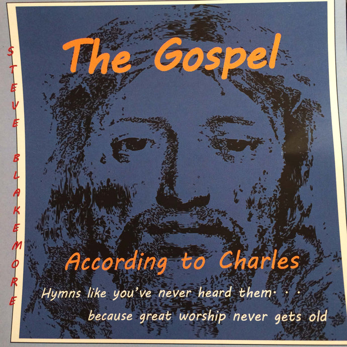 The Gospel According To Charles (CD Version w/digital download card)