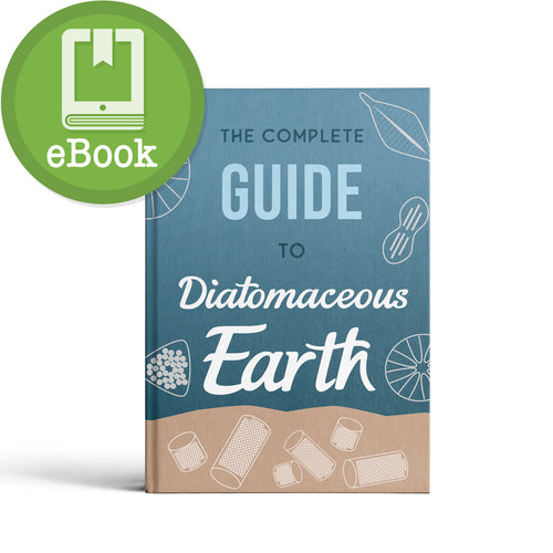 The Complete Guide to Diatomaceous Earth eBook - Digital Copy