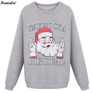 """I'm kind of a big deal"" Santa Sweater"