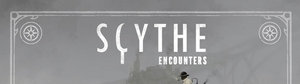 Scythe: Encounters - Released Dec 7