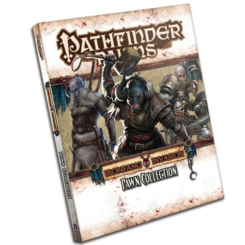 Pathfinder RPG: The Ironfang Invasion (Pawns Collection)