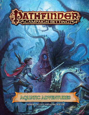 Pathfinder RPG - Campaign Setting: Aquatic Adventures