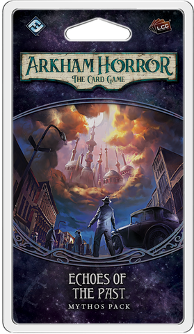Arkham Horror: The Card Game (LCG) - Echoes of the Past Mythos Pack