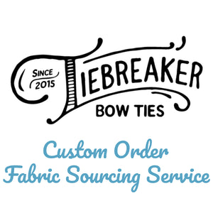 Custom Order Fabric Sourcing Service - Non-Refundable