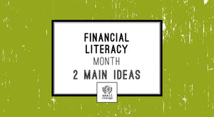 FINANCIAL LITERACY MONTH RECAP