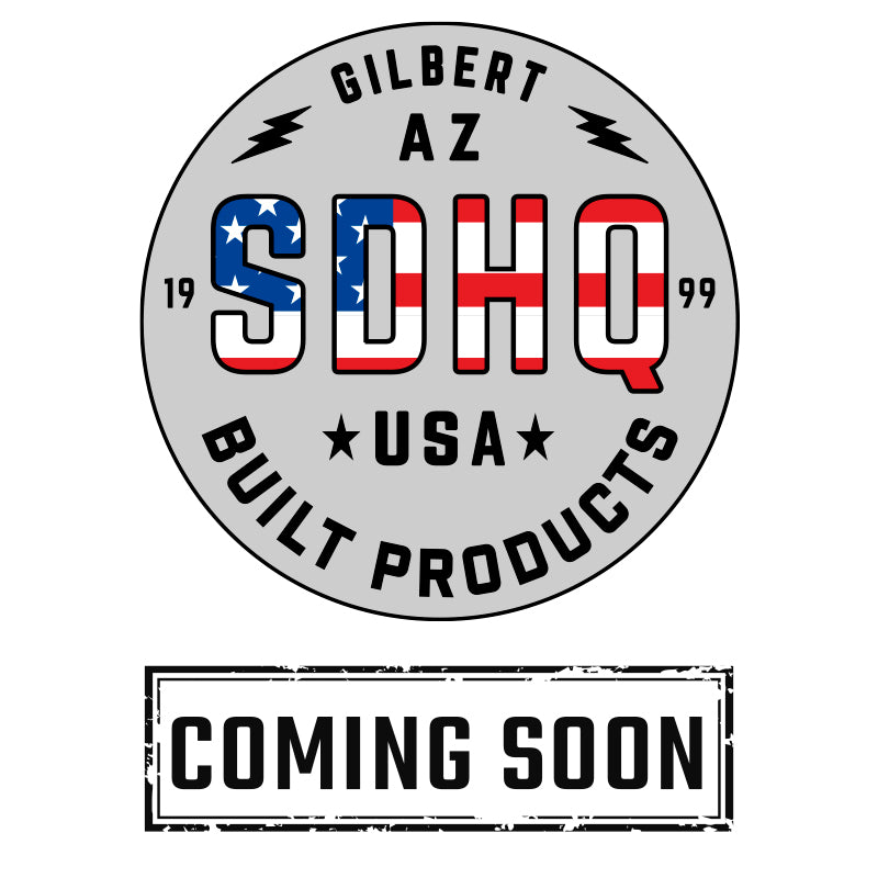 Coming Soon SDHQ Built Products
