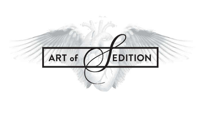 Art of Sedition Courage Wings and Heart