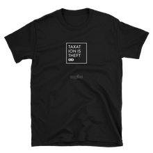 Taxation is Theft (Dark 100% Cotton Unisex T-Shirt)