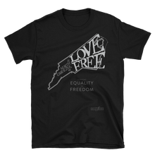 Love Free (100% Cotton Unisex T-Shirt)