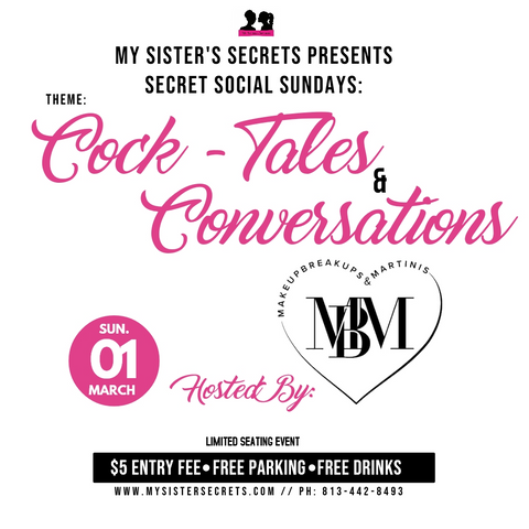 My Sister's Secrets Cock-Tales & Conversations info with MakeUp BreakUp and Martinis podcast