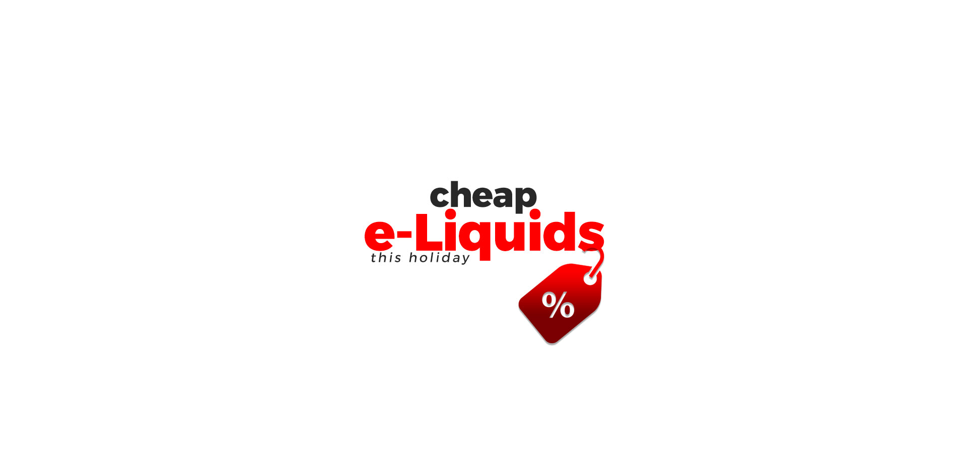 Buy Cheap e-Liquids this Holiday Season