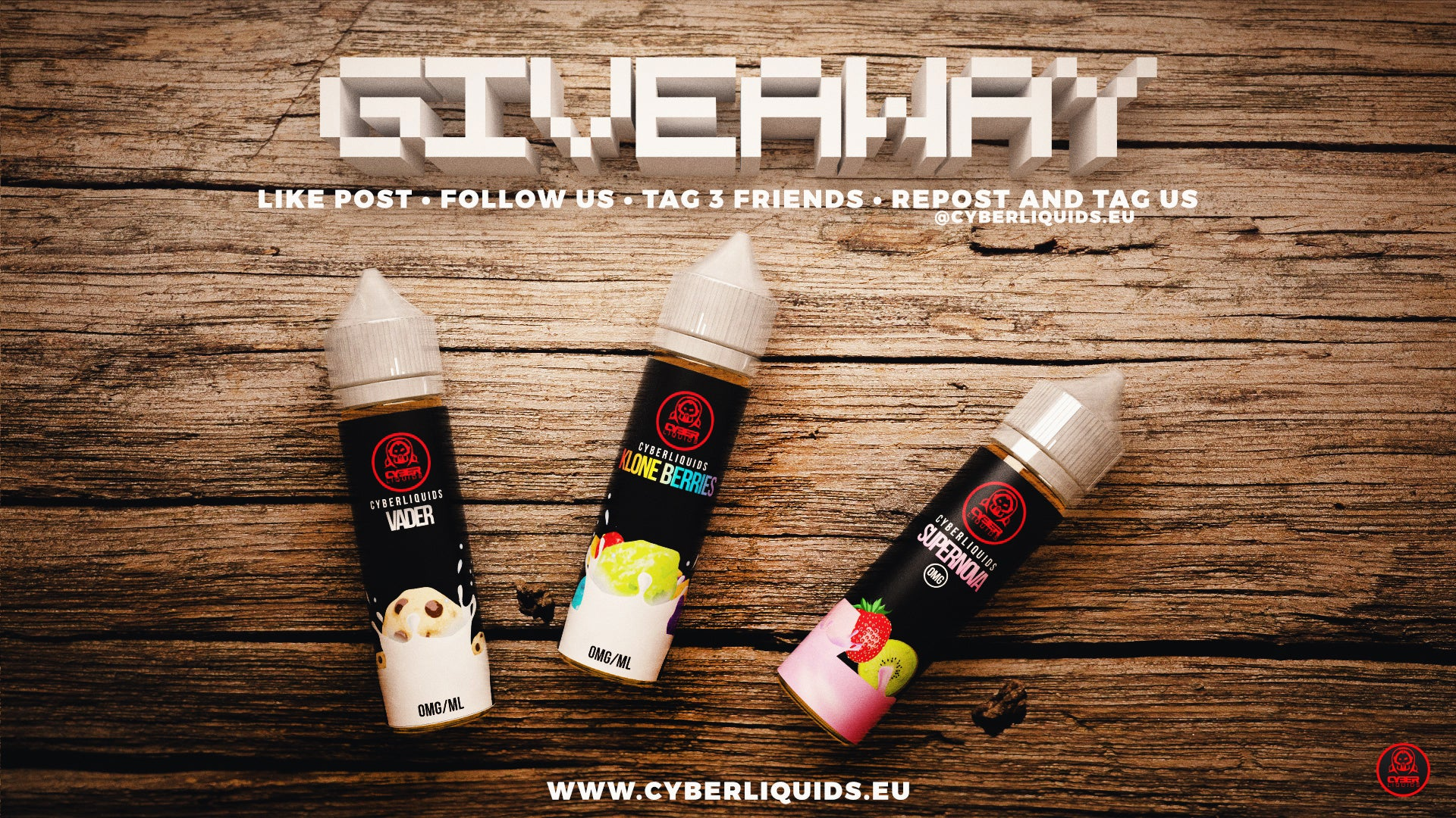 Cyberliquids.eu is doing a Vape Juice Giveaway!