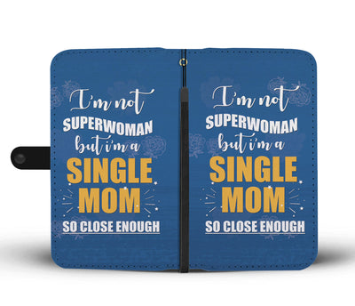 Proud Single Mom Wallet Phone Case - Blindly Shop