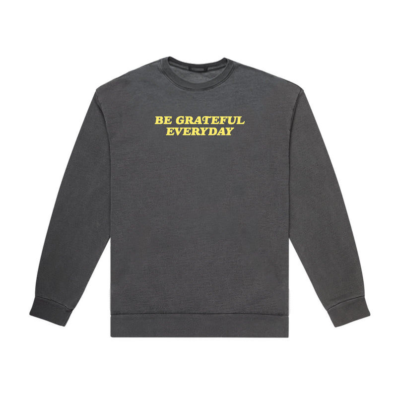 BE GRATEFUL EVERYDAY CREWNECK (VINTAGE GREY)