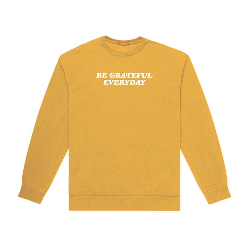BE GRATEFUL EVERYDAY CREWNECK (MUSTARD YELLOW)