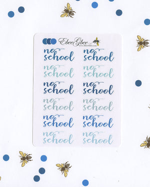NO SCHOOL Planner Stickers |  BeeColorful