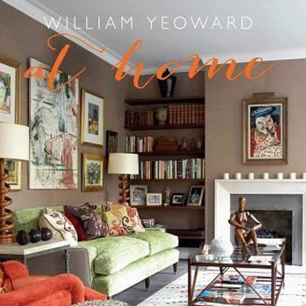 William Yeoward - At Home
