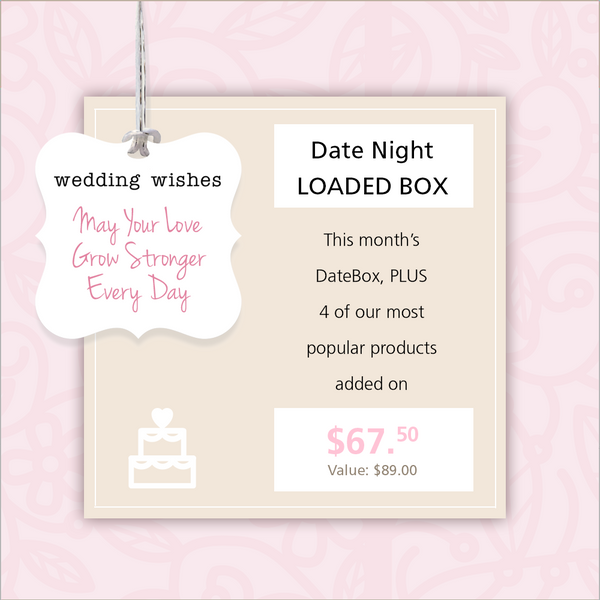 This month's DateBox, PLUS 4 of our most popular products added on. $67.50, original $89.00