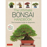 NEW! The Ultimate Bonsai Handbook - The Complete Guide for Beginners