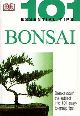101 Essential Bonsai Tips by Harry Tomlinson